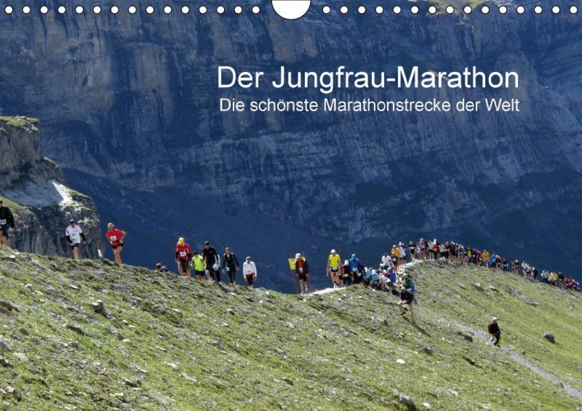 Der Jungfrau-Marathon / CH-Version (Wandkalender 2017 DIN A4 quer) - Coverbild