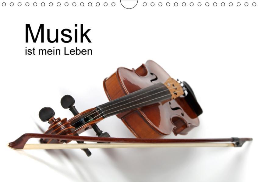 Musik ist mein Leben / CH-Version (Wandkalender 2017 DIN A4 quer) - Coverbild