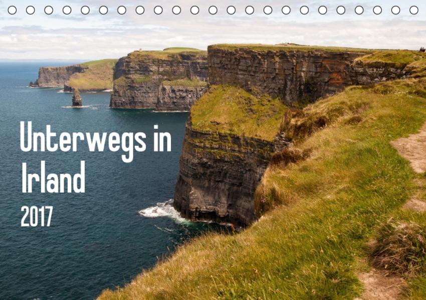 Unterwegs in Irland (Tischkalender 2017 DIN A5 quer) - Coverbild