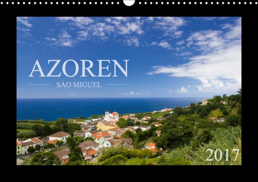 Azoren - São Miguel (Wandkalender 2017 DIN A3 quer) - Coverbild