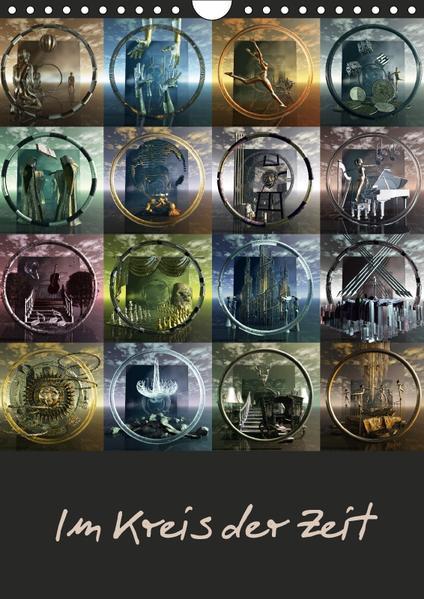 Im Kreis der Zeit (Wandkalender 2017 DIN A4 hoch) - Coverbild