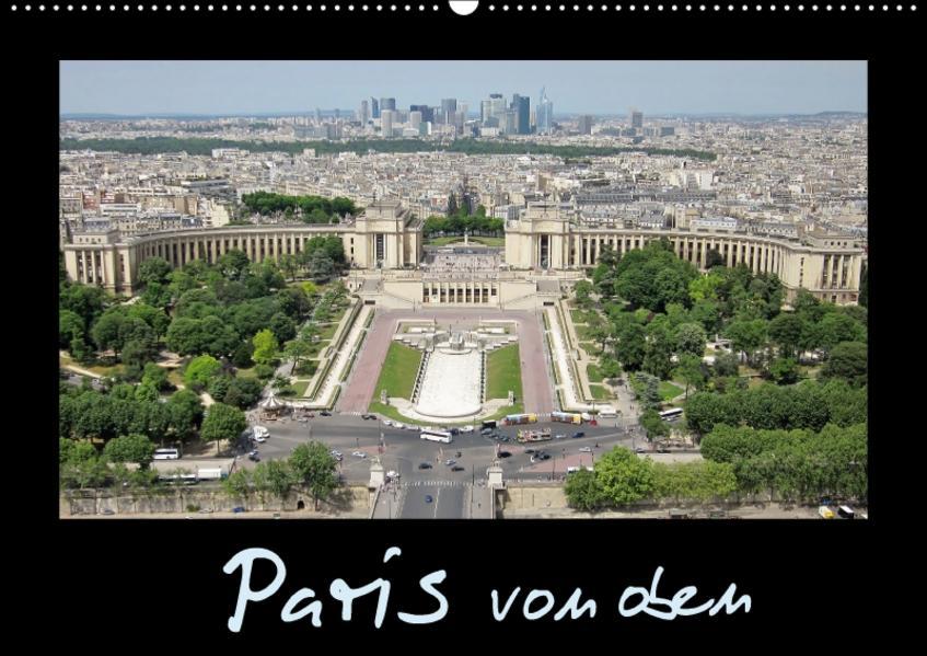 Paris von oben / AT-Version (Wandkalender 2017 DIN A2 quer) - Coverbild