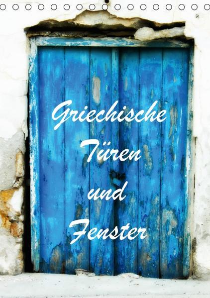Griechische Türen und Fenster / CH-Version (Tischkalender 2017 DIN A5 hoch) - Coverbild