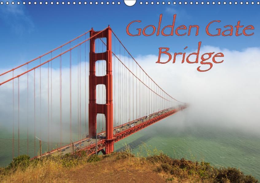 Golden Gate Bridge (Wandkalender 2017 DIN A3 quer) - Coverbild