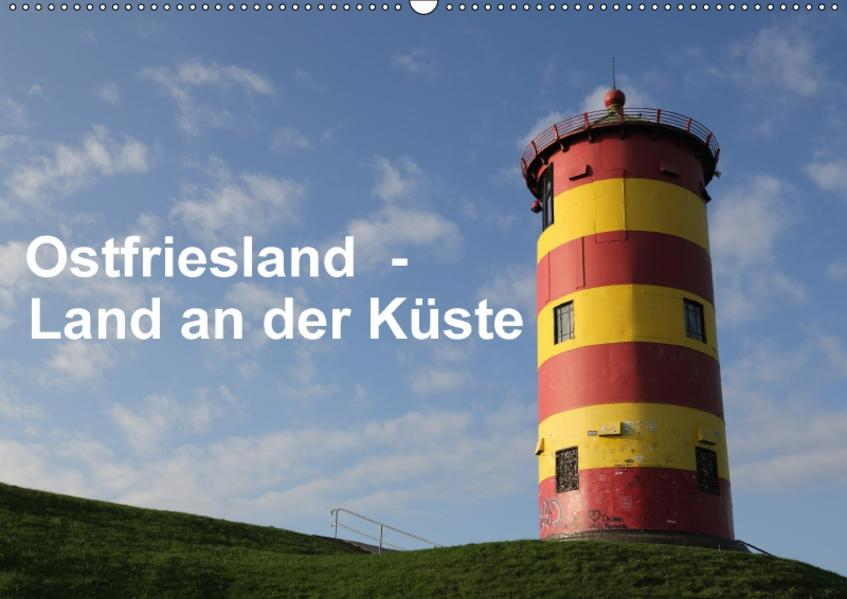 Ostfriesland - Land an der Küste (Wandkalender 2017 DIN A2 quer) - Coverbild