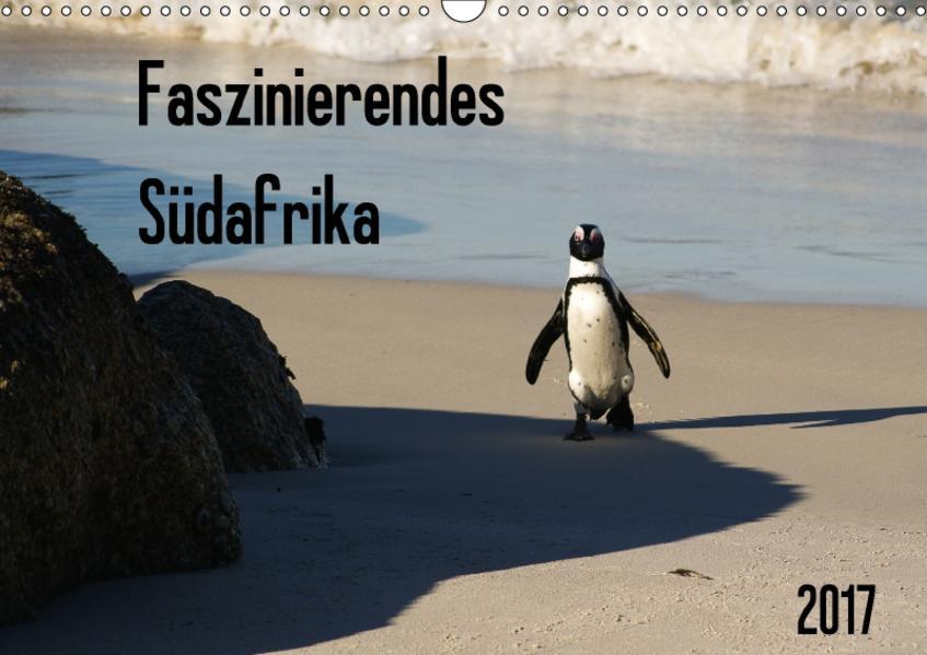 Faszinierendes Südafrika / CH-Version (Wandkalender 2017 DIN A3 quer) - Coverbild