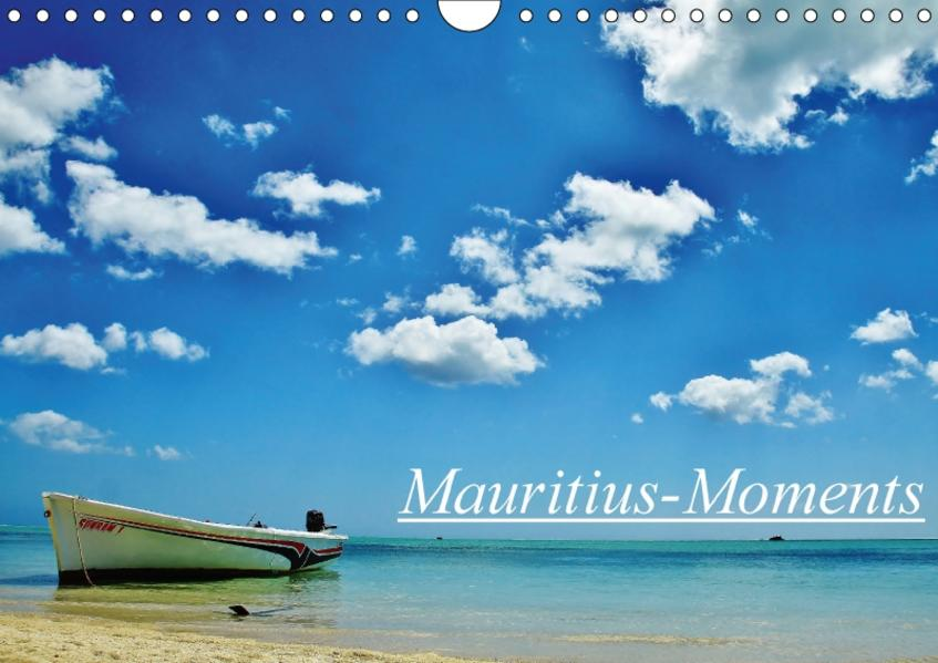 Mauritius - Moments (Wandkalender 2017 DIN A4 quer) - Coverbild