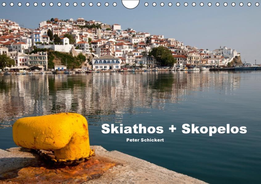 Skiathos + Skopelos (Wandkalender 2017 DIN A4 quer) - Coverbild