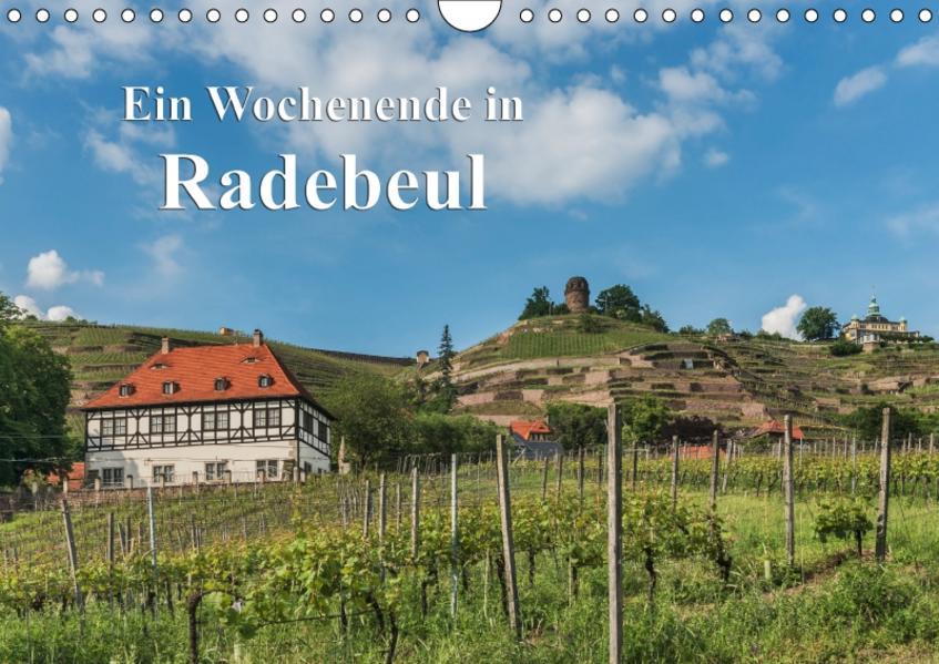 Ein Wochenende in Radebeul (Wandkalender 2017 DIN A4 quer) - Coverbild