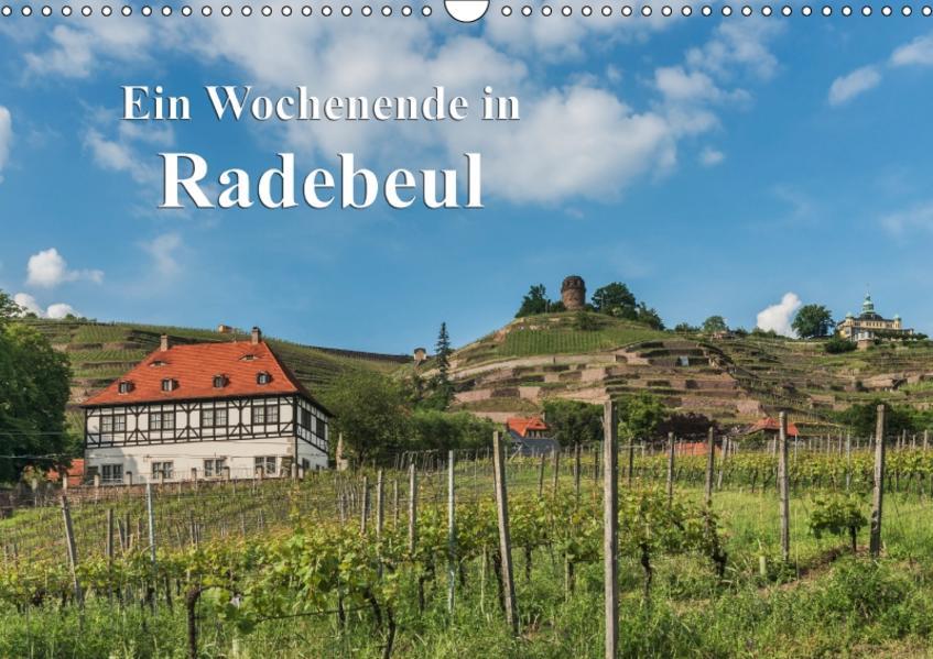 Ein Wochenende in Radebeul / CH-Version (Wandkalender 2017 DIN A3 quer) - Coverbild