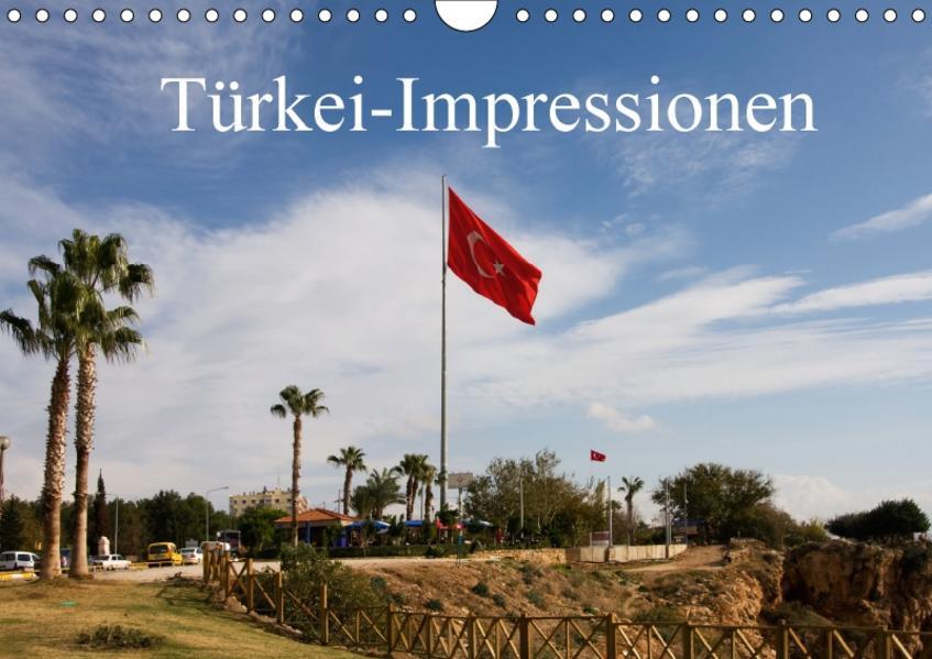 Türkei-Impressionen (Wandkalender 2017 DIN A4 quer) - Coverbild