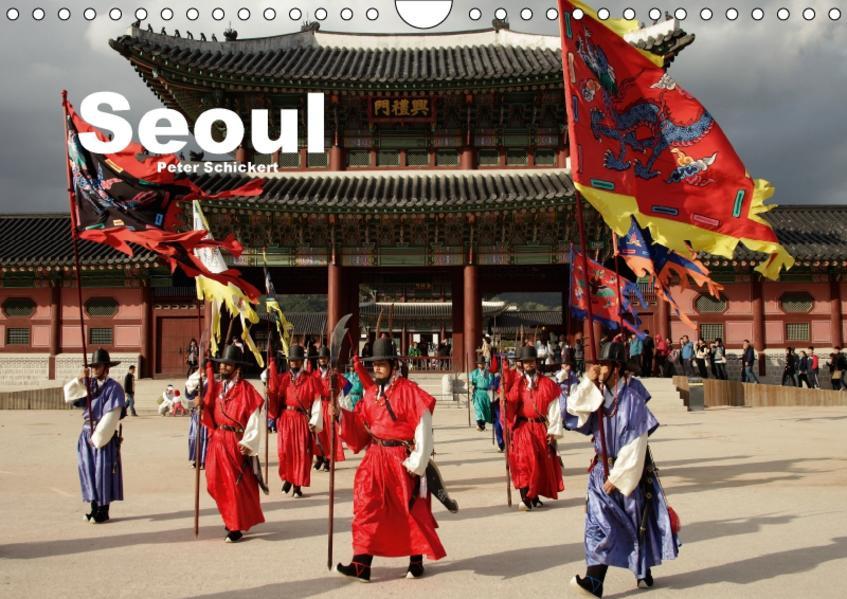Seoul (Wandkalender 2017 DIN A4 quer) - Coverbild