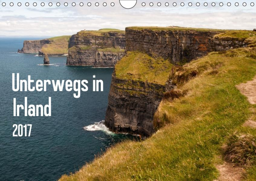 Unterwegs in Irland / CH-Version (Wandkalender 2017 DIN A4 quer) - Coverbild