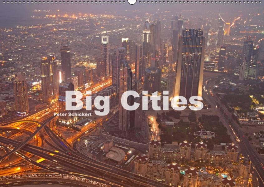 Big Cities (Wandkalender 2017 DIN A2 quer) - Coverbild