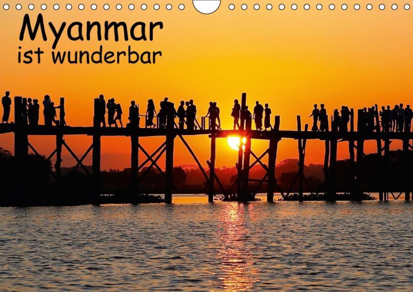 Myanmar ist wunderbar (Wandkalender 2017 DIN A4 quer) - Coverbild