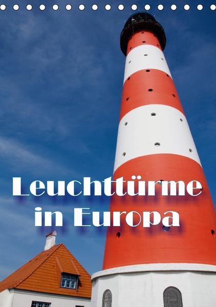Leuchttürme in Europa (Tischkalender 2017 DIN A5 hoch) - Coverbild