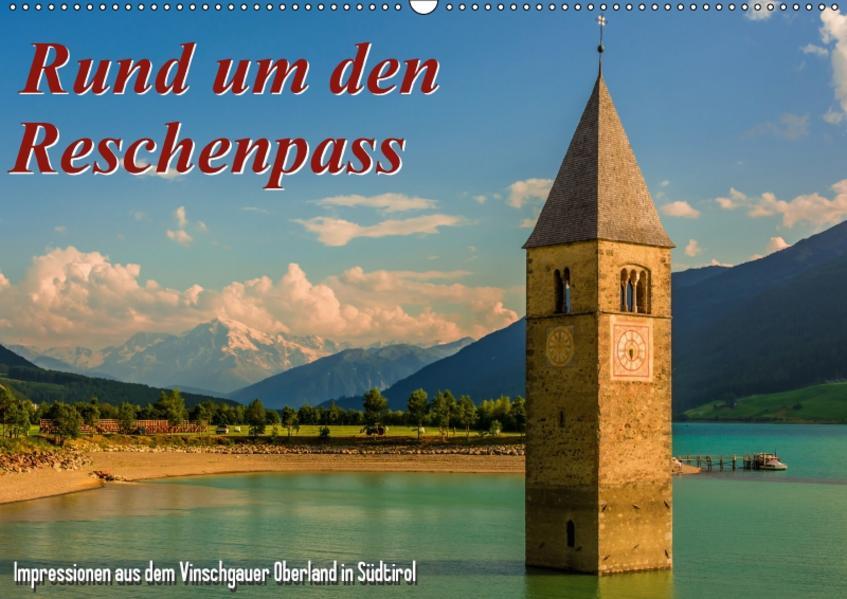Rund um den Reschenpass / CH-Version (Wandkalender 2017 DIN A2 quer) - Coverbild