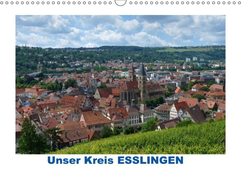 Unser Kreis ESSLINGEN (Wandkalender 2017 DIN A3 quer) - Coverbild