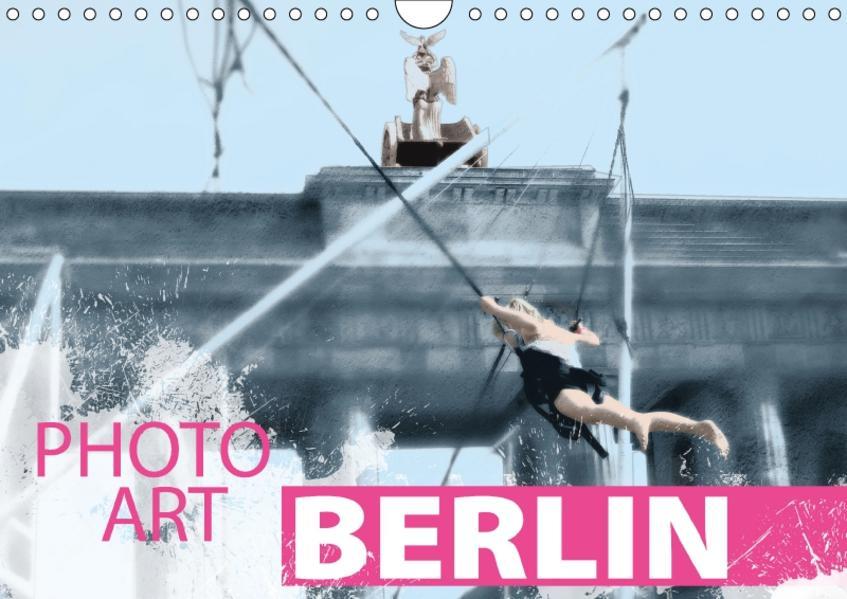 Photo-Art / Berlin / CH-Version (Wandkalender 2017 DIN A4 quer) - Coverbild