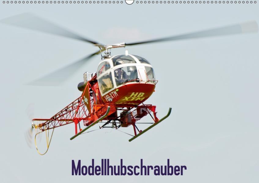 Modellhubschrauber / CH-Version (Wandkalender 2017 DIN A2 quer) - Coverbild