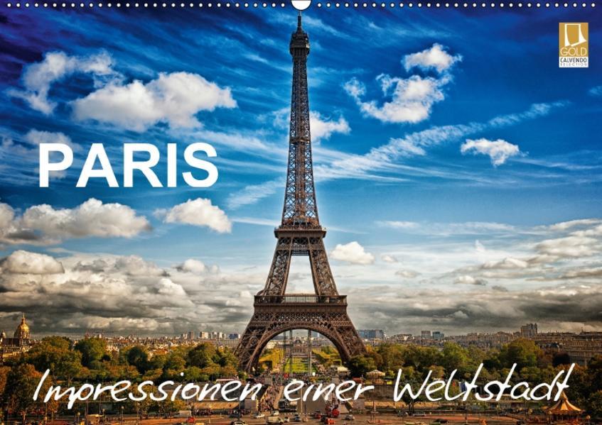 Paris - Impressionen einer WeltstadtCH-Version  (Wandkalender 2017 DIN A2 quer) - Coverbild
