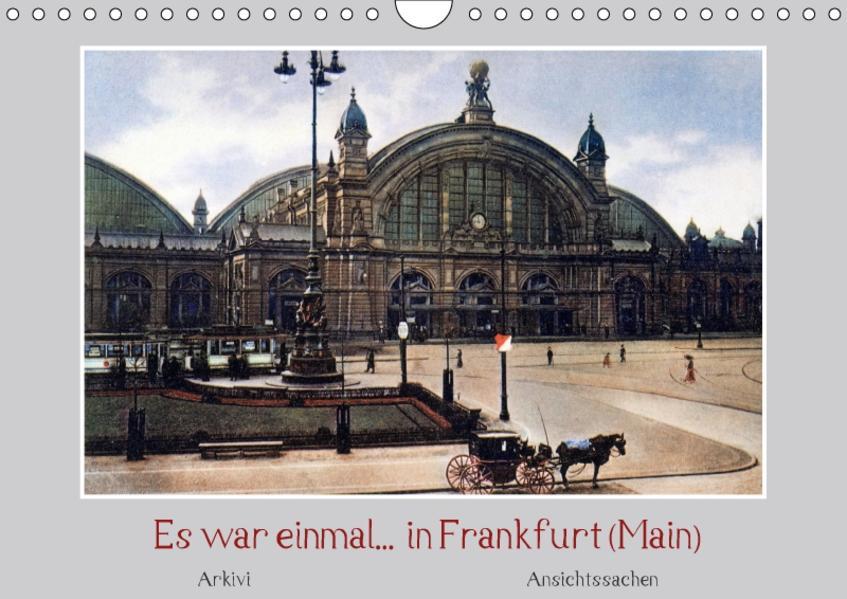 Es war einmal...  in Frankfurt (Main) (Wandkalender 2017 DIN A4 quer) - Coverbild