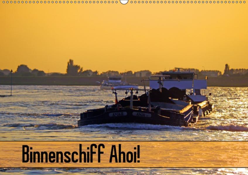 Binnenschiff Ahoi! (Wandkalender 2017 DIN A2 quer) - Coverbild