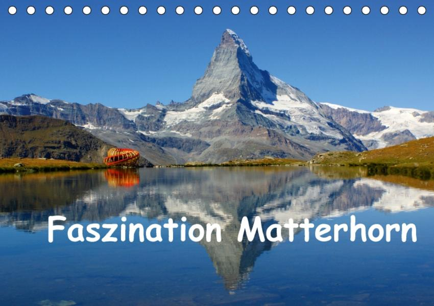 Faszination Matterhorn (Tischkalender 2017 DIN A5 quer) - Coverbild