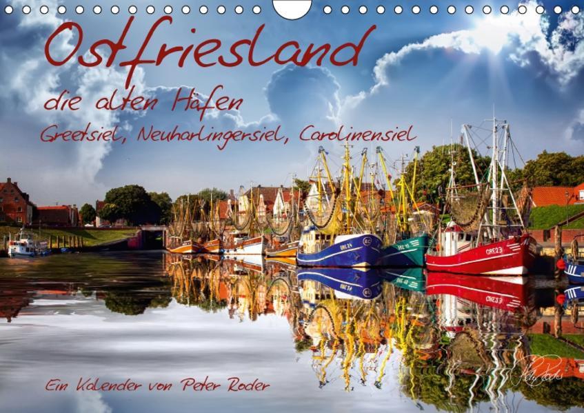 Ostfriesland, die alten Häfen / CH-Version (Wandkalender 2017 DIN A4 quer) - Coverbild