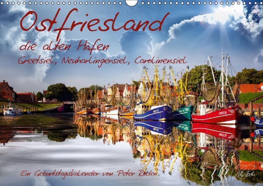 Ostfriesland, die alten Häfen / CH-Version / Geburtstagskalender (Wandkalender 2017 DIN A3 quer) - Coverbild
