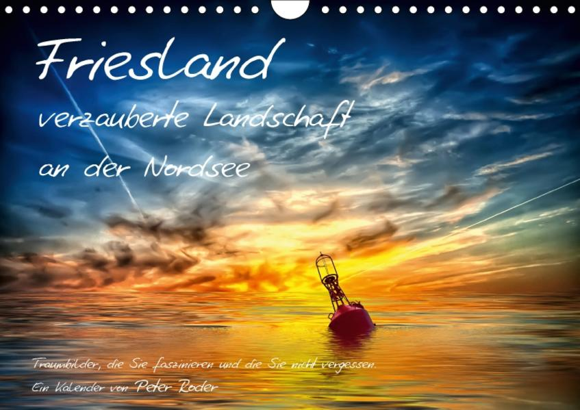 Friesland - verzauberte Landschaft an der Nordsee / CH-Version (Wandkalender 2017 DIN A4 quer) - Coverbild