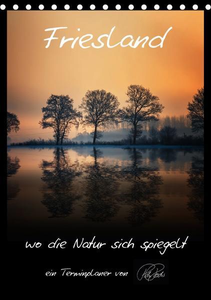 Friesland - wo die Natur sich spiegelt / CH-Version / Planer (Tischkalender 2017 DIN A5 hoch) - Coverbild