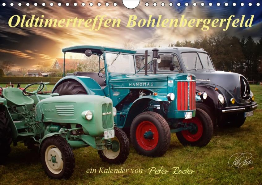 Oldtimertreffen Bohlenbergerfeld / CH-Version (Wandkalender 2017 DIN A4 quer) - Coverbild