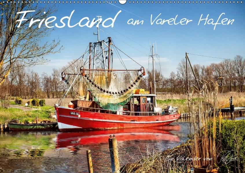 Friesland - am Vareler Hafen / CH-Version (Wandkalender 2017 DIN A2 quer) - Coverbild