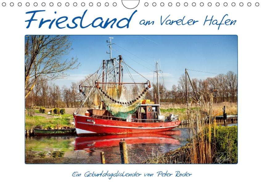 Friesland - am Vareler Hafen / CH-Version / Geburtstagskalender (Wandkalender 2017 DIN A4 quer) - Coverbild