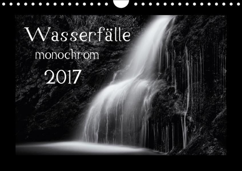 Wasserfälle - monochrom (Wandkalender 2017 DIN A4 quer) - Coverbild
