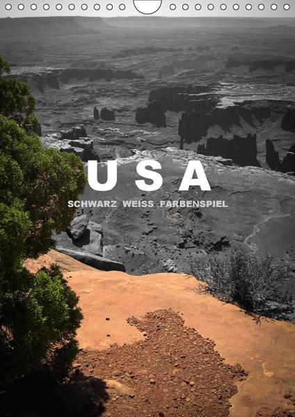 USA - Schwarz weiss Farbenspiel / AT-Version (Wandkalender 2017 DIN A4 hoch) - Coverbild
