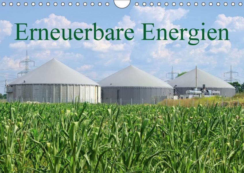 Erneuerbare Energien (Wandkalender 2017 DIN A4 quer) - Coverbild