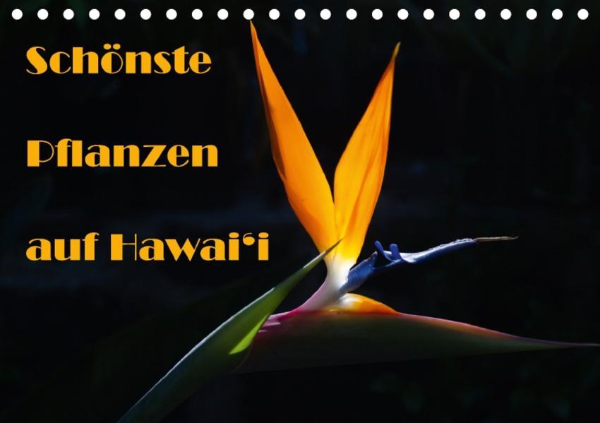 Schönste Pflanzen auf Hawai'i / CH-Version (Tischkalender 2017 DIN A5 quer) - Coverbild