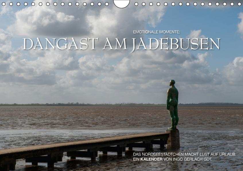 Emotionale Momente: Dangast am Jadebusen / CH-Version (Wandkalender 2017 DIN A4 quer) - Coverbild