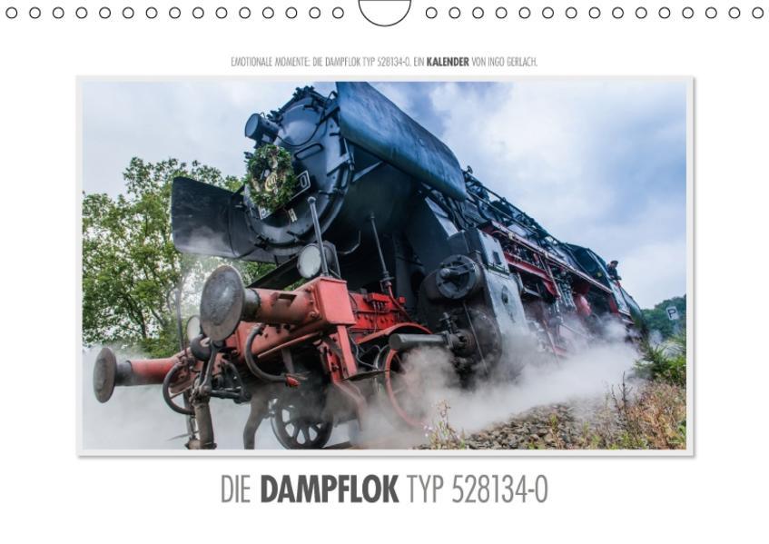 Emotionale Momente: Die Dampflok Typ 528134-0. / CH-Version (Wandkalender 2017 DIN A4 quer) - Coverbild