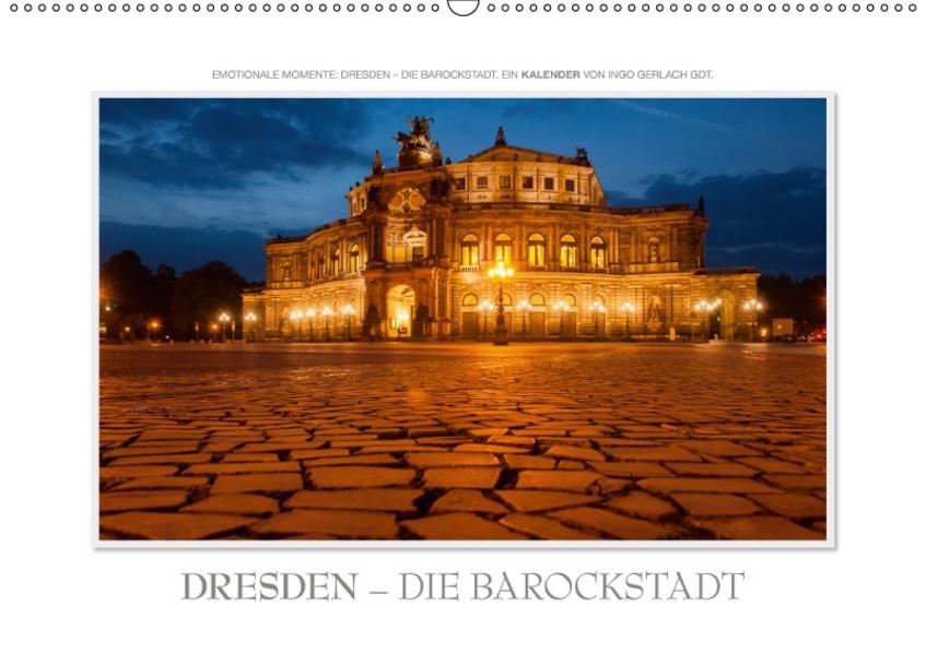 Emotionale Momente: Dresden - die Barockstadt. / CH-Version (Wandkalender 2017 DIN A2 quer) - Coverbild