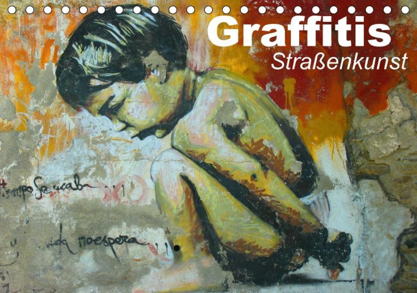 Graffitis • Straßenkunst (Tischkalender 2017 DIN A5 quer) - Coverbild