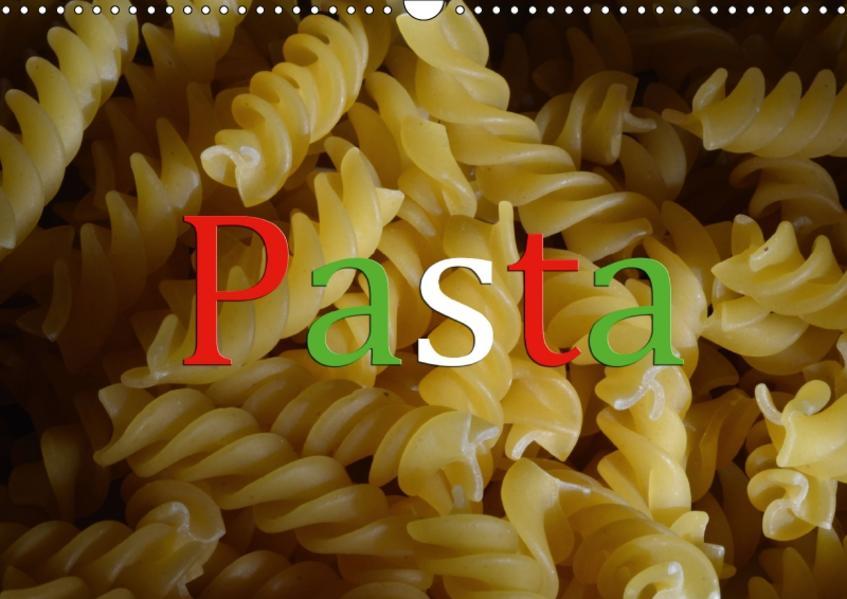 Pasta (Wandkalender 2017 DIN A3 quer) - Coverbild
