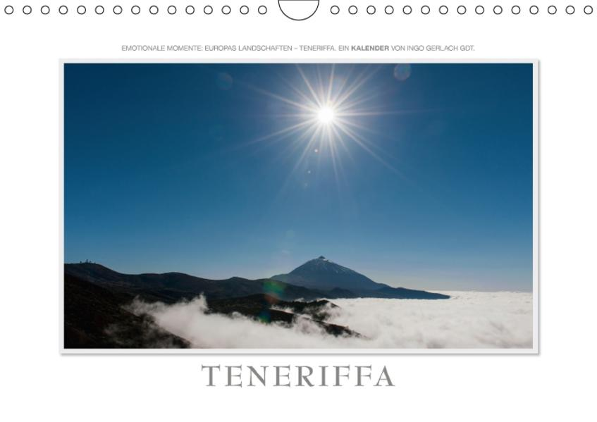 Emotionale Momente: Teneriffa / CH-Version (Wandkalender 2017 DIN A4 quer) - Coverbild