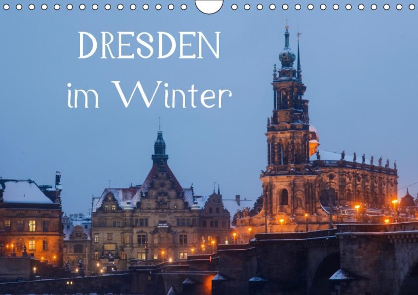 Dresden im Winter / CH-Version (Wandkalender 2017 DIN A4 quer) - Coverbild