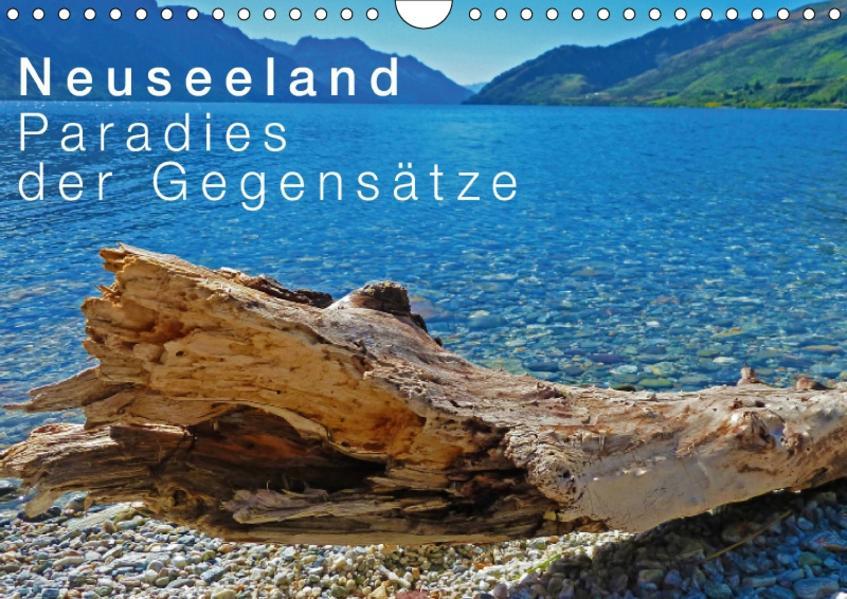 Neuseeland - Paradies der Gegensätze / CH-Version (Wandkalender 2017 DIN A4 quer) - Coverbild