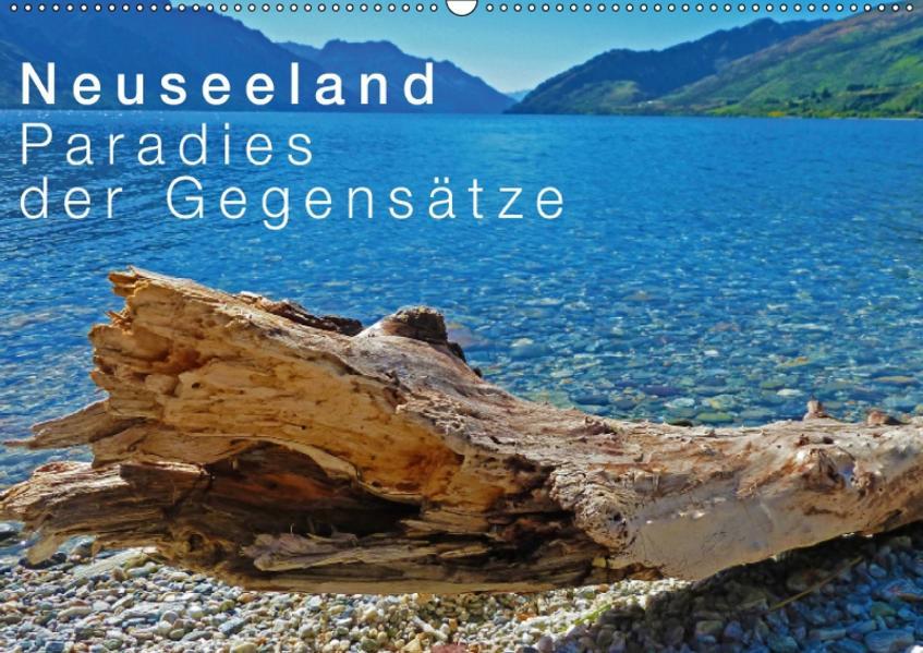 Neuseeland - Paradies der Gegensätze / CH-Version (Wandkalender 2017 DIN A2 quer) - Coverbild