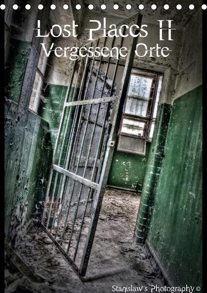 Lost Places II, Vergessene Orte / AT-Version (Tischkalender 2017 DIN A5 hoch) - Coverbild