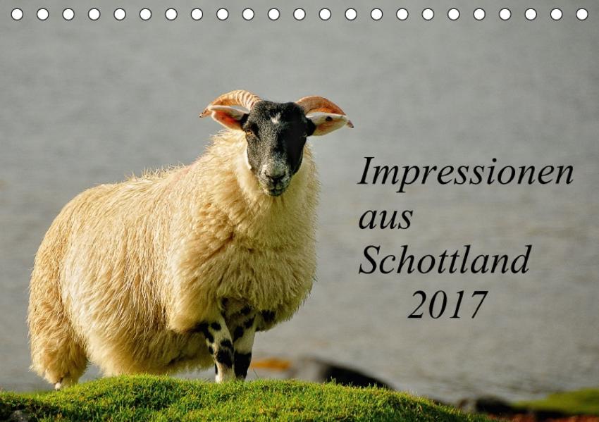 Impressionen aus Schottland / CH-Version (Tischkalender 2017 DIN A5 quer) - Coverbild